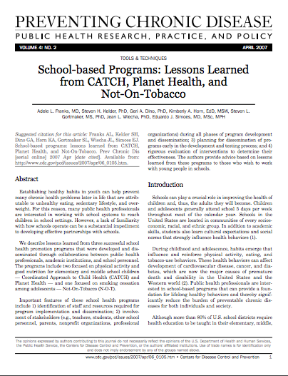 School-based Programs: Lessons Learned from CATCH, Planet Health, and Not-On-Tobacco