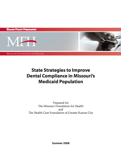 State Strategies to Improve Dental Compliance in Missouri's Medicaid Population
