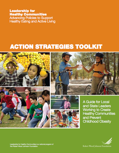 Leadership for Healthy Communities: Action Strategies Toolkit