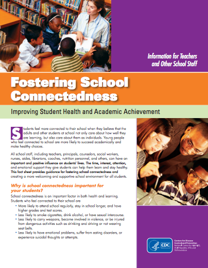 Fostering School Connectedness: Improving Student Health and Academic Achievement