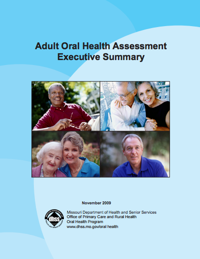 Adult Oral Health Assessment Executive Summary