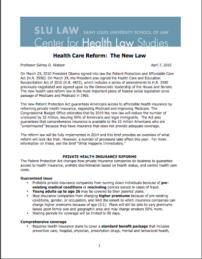 Health Care Reform: The New Law