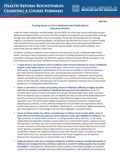 Ensuring Access to Care in Medicaid Under Health Reform, Executive Summary