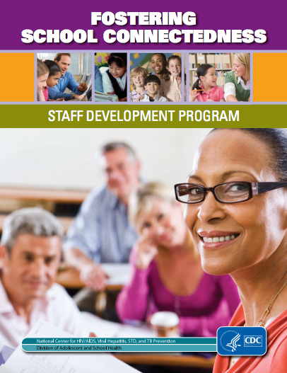Fostering School Connectedness: Staff Development Program