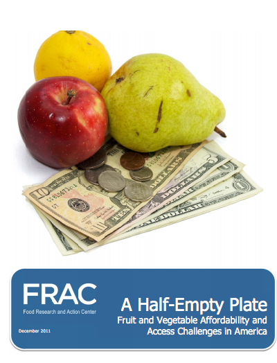 A Half-Empty Plate: Fruit and Vegetable Affordability and Access Challenges in America