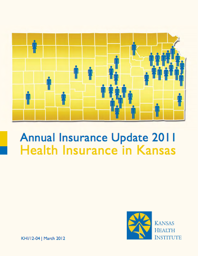 Annual Insurance Update 2011: Health Insurance in Kansas