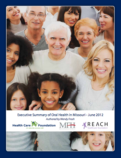Executive Summary of Oral Health in Missouri – June 2012