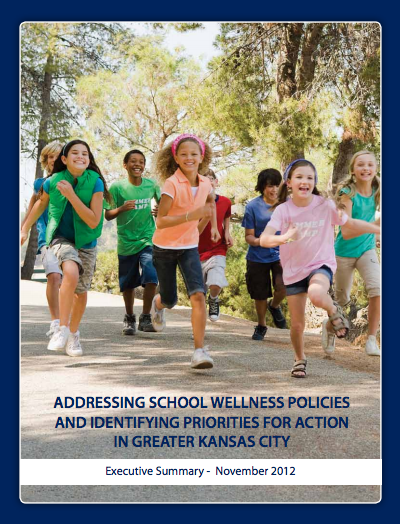 Addressing School Wellness Policies and Identifying Priorities for Action in Greater Kansas City