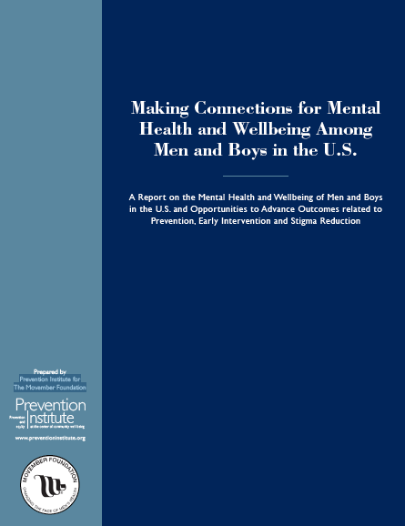 Making Connections for Mental Health and Wellbeing Among Men and Boys in the U.S.